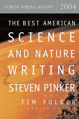 The Best American Science and Nature Writing 2004 de Tim Folger