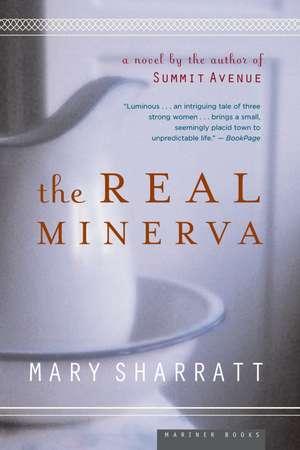 The Real Minerva de Mary Sharratt