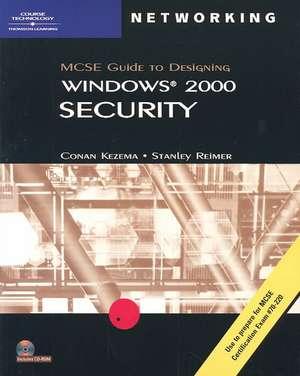 McSe Guide to Designing Microsoft Windows 2000 Security de  Conan Kezema