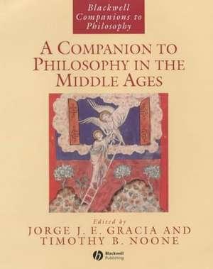 A Companion to Philosophy in the Middle Ages de Jorge J. E. Gracia