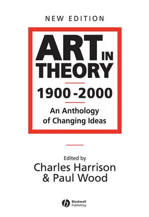 Art in Theory 1900 – 2000