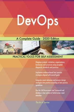 DevOps A Complete Guide - 2020 Edition de Gerardus Blokdyk