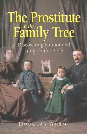 The Prostitute in the Family Tree de Adams