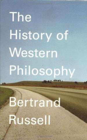 A History of Western Philosophy de Bertrand Russell