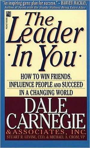 The Leader In You de Dale Carnegie