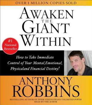 Awaken the Giant Within de Anthony Robbins