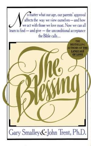 The Blessing de Gary Smalley