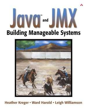 Java and JMX de Heather Kreger