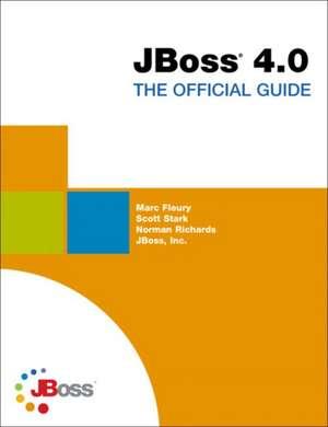 Jboss 4.0 - The Official Guide de  Jboss Group
