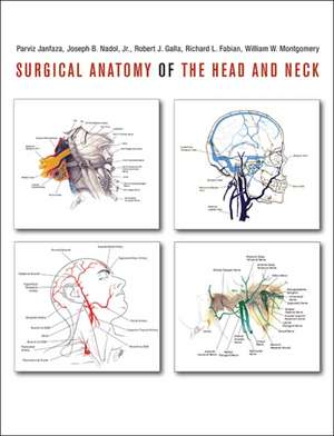 Surgical Anatomy of the Head and Neck de Parviz Janfaza