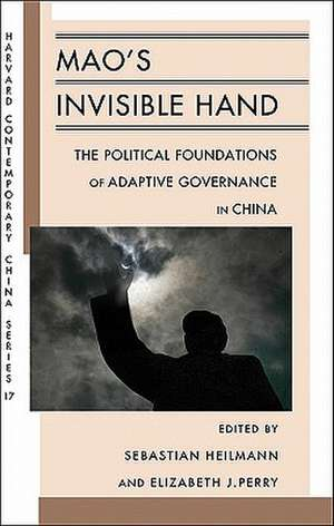 Mao′s Invisible Hand – The Political Foundations of Adaptive Governance in China imagine