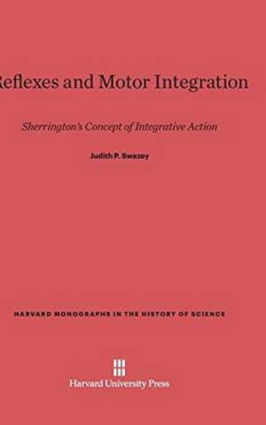 Reflexes and Motor Integration