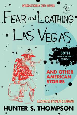 Fear And Loathing In Las Vegas And Other American