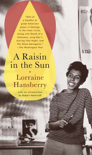 A Raisin in the Sun:  The Drinking Gourd/What Use Are Flowers? de Lorraine Hansberry