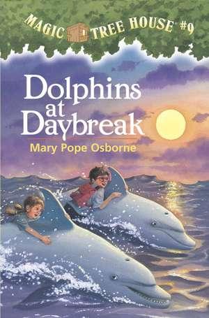 Dolphins at Daybreak de Mary Pope Osborne