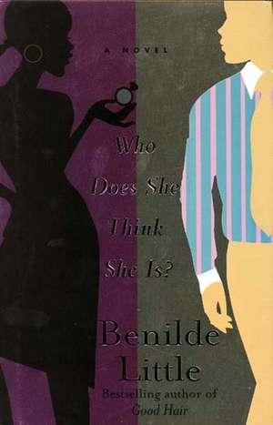 Who Does She Think She Is? de Benilde Little