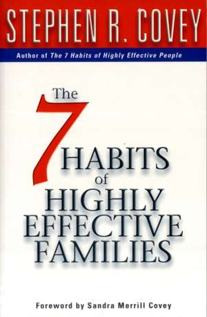 7 Habits Of Highly Effective Families de Stephen R. Covey