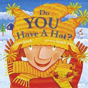 Do You Have a Hat? de Eileen Spinelli