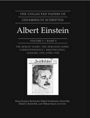 The Collected Papers of Albert Einstein, Volume – The Berlin Years: Correspondence, January 1919 – April 1920