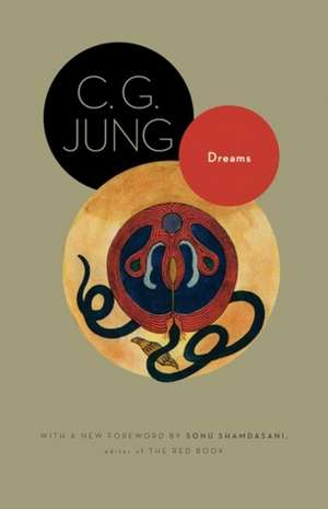 Dreams – (from Volumes 4  8  12  And 16 Of The Collected Works Of C. G. Jung)