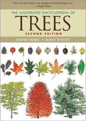 The Illustrated Encyclopedia of Trees – Second Edition de David More