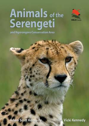 Animals of the Serengeti – And Ngorongoro Conservation Area