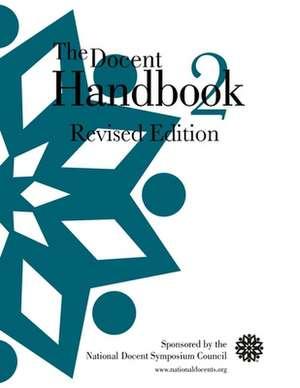 The Docent Handbook 2 de  National Docent Symposium Council