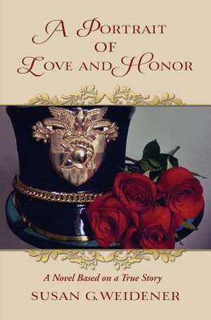A Portrait of Love and Honor