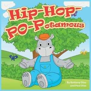 Hip-Hop-PO-Potamus de Bethany Diaz