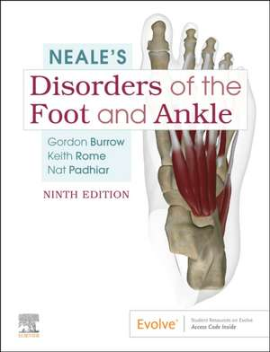 Neale's Disorders of the Foot and Ankle de J. Gordon Burrow