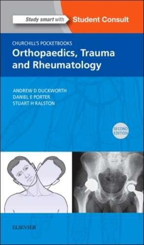 Churchill's Pocketbook of Orthopaedics, Trauma and Rheumatology de Andrew D. Duckworth