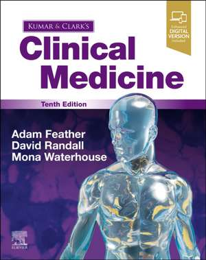 Kumar and Clark's Clinical Medicine de Adam Feather