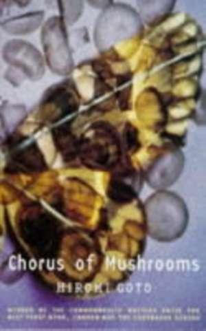 Chorus of Mushrooms de Hiromi Goto