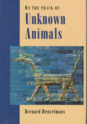 On the Track of Unknown Animals imagine