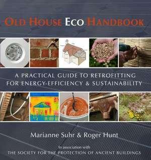 Old House Eco Handbook de Roger Hunt