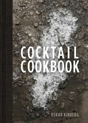 Cocktail Cookbook de Oskar Kinberg