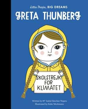 Greta Thunberg de Maria Isabel Sanchez Vegara
