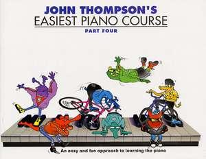 John Thompson Easiest Piano Course: Part 4 de John Thompson