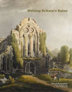Writing Britain's Ruins