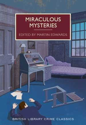 Miraculous Mysteries de Martin Edwards