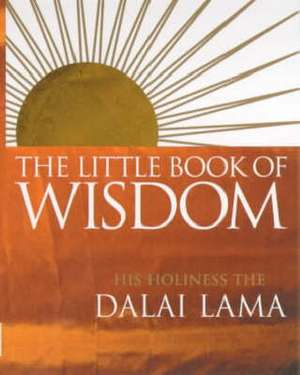 The Little Book Of Wisdom de Dalai Lama