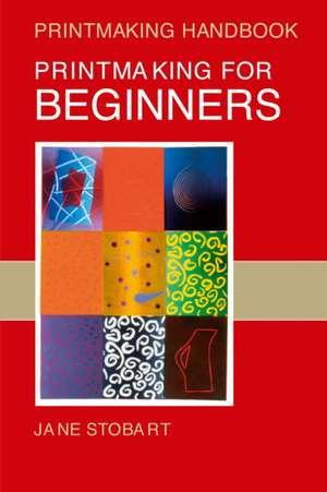 Printmaking for Beginners imagine