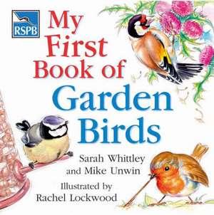 RSPB My First Book of Garden Birds de Mike Unwin