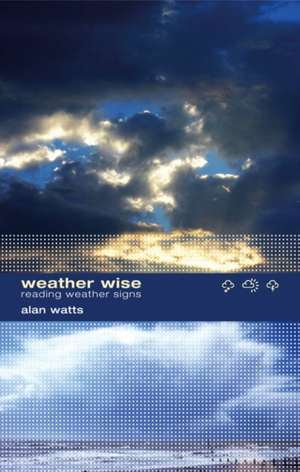 Watts  A: Weather Wise