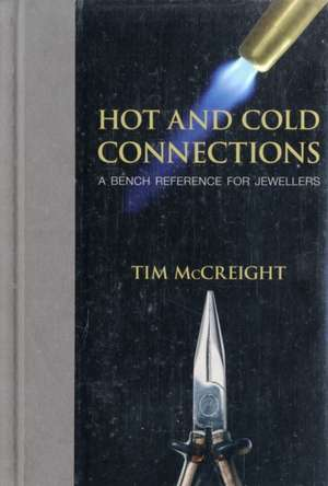 Hot and Cold Connections for Jewellers