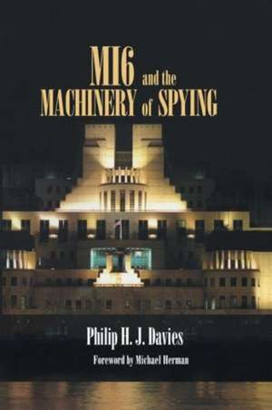 Mi6 and the Machinery of Spying imagine