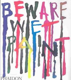 Beware Wet Paint de Alan Fletcher