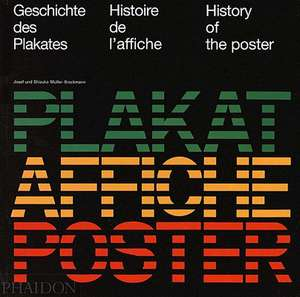 History of the Poster:  Photographers Photograph Their Families de Josef Müller-Brockmann