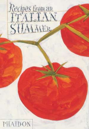 Recipes from an Italian Summer de Mary Consonni