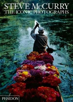 Steve McCurry: The Iconic Photographs de Steve McCurry